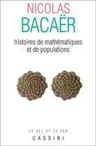 Couverture du livre « Histoires de mathématiques et de populations » de Nicolas Bacaer aux éditions Cassini