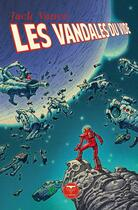 Couverture du livre « Les vandales du vide » de Jack Vance aux éditions Le Belial