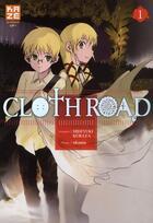 Couverture du livre « Clothroad t.1 » de Hideyuki Kurata et Okama aux éditions Kaze