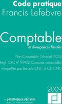 Couverture du livre « Code comptable et divergences fiscales 2009 » de Pwc aux éditions Lefebvre