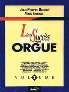 Couverture du livre « Les succès pour orgue t.1 » de Marc Pinardel et Jean-Philippe Delrieu aux éditions Carisch Musicom