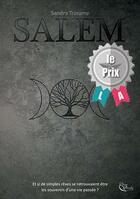 Couverture du livre « Salem » de Sandra Triname aux éditions Plume Blanche