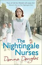 Couverture du livre « The Nightingale Nurses » de Donna Douglas aux éditions Editions Racine