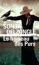 Couverture du livre « Le hameau des purs » de Sonja Delzongle aux éditions Gallimard