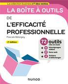 Couverture du livre « La boîte à outils ; de l'efficacité professionnelle (2e édition) » de Pascale Belorgey aux éditions Dunod