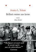 Couverture du livre « Brillant comme une larme » de Jessica L. Nelson aux éditions Albin Michel