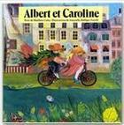 Couverture du livre « Albert et Caroline » de Galey M. et Bolliger Savelli aux éditions Grasset Jeunesse