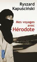 Couverture du livre « Mes voyages avec Hérodote » de Ryszard Kapuscinski aux éditions Pocket