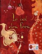 Couverture du livre « Le bal des fées » de Francoise Bobe aux éditions Eveil Et Decouvertes