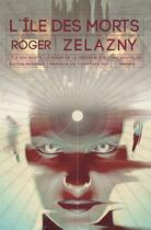 Couverture du livre « L'île des morts » de Roger Zelazny aux éditions Mnemos