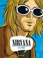 Couverture du livre « Nirvana en BD » de Collectif aux éditions Petit A Petit