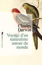 Couverture du livre « Voyage d'un naturaliste autour du monde » de Charles Darwin aux éditions La Decouverte