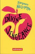 Couverture du livre « Divine vengeance » de Francesco Muzzopappa aux éditions Autrement