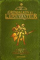 Couverture du livre « L'épouvanteur T.9 ; Grimalkin et l'épouvanteur » de Joseph Delaney aux éditions Bayard Jeunesse