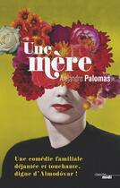 Couverture du livre « Une mère » de Alejandro Palomas aux éditions Cherche Midi