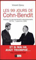 Couverture du livre « Les 99 jours de Cohn-Bendit » de Vincent Quivy aux éditions Archipel