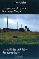 Couverture du livre « 130 poèmes et chants des camps nazis » de Yves Keler aux éditions Do Bentzinger
