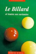 Couverture du livre « Le Billard Et Toutes Ses Variantes » de Claude-Marcel Laurent aux éditions Bornemann