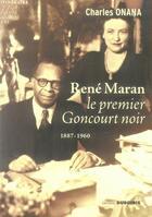 Couverture du livre « Rene maran, le premier goncourt noir » de Charles Onana aux éditions Duboiris