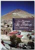 Couverture du livre « La montagne de Potosi » de Claude Guirlet aux éditions Jepublie