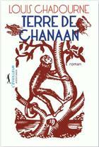 Couverture du livre « Terre de chanaan » de Louis Chadourne aux éditions L'eveilleur Editions
