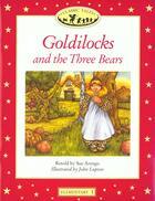 Couverture du livre « Goldilocks And The Three Bears » de Sue Arengo aux éditions Oxford University Press