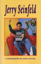 Couverture du livre « Jerry Seinfeld » de Josh Levine et Cary Fagan aux éditions Ecw Press