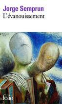 Couverture du livre « L'évanouissement » de Jorge Semprun aux éditions Gallimard