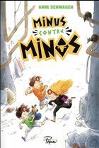 Couverture du livre « Minus contre Minos » de Anne Schmauch aux éditions Sarbacane