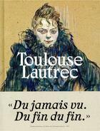 Couverture du livre « Toulouse-Lautrec » de Stephane Guegan aux éditions Reunion Des Musees Nationaux