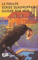 Couverture du livre « Saigne Sur Mer » de Quadruppani S aux éditions Baleine