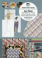 Couverture du livre « Art déco ; fashion and style ; cartes, enveloppes, autocollants, affiches, papiers cadeaux et de créations » de Pepin Van Roojen aux éditions Pepin