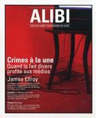 Couverture du livre « ALIBI N.2 ; crimes à la une, quand le fait divers profite aux médias » de Collectif aux éditions Ayoba