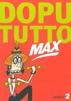 Couverture du livre « REVUE DOPUTUTTO MAX N.2 » de Revue Dopututto Max aux éditions Misma