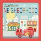 Couverture du livre « DWELL STUDIO WHAT''S INSIDE? NEIGHBORHOOD » de Dwell Studio aux éditions Blue Apple Books