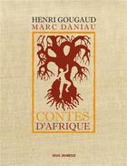 Couverture du livre « Contes d'Afrique » de Henri Gougaud et Marc Daniau aux éditions Seuil Jeunesse