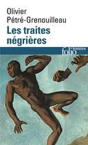 Couverture du livre « Les traites négrières » de Olivier Petre-Grenouilleau aux éditions Gallimard