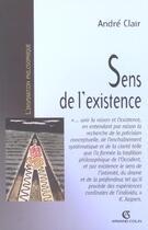 Couverture du livre « Le sens de l'existence » de Andre Clair aux éditions Armand Colin