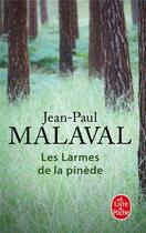 Couverture du livre « Les larmes de la pinède » de Jean-Paul Malaval aux éditions Lgf