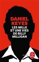 Couverture du livre « Les mille et une vie de Billy Milligan » de Daniel Keyes aux éditions Lgf