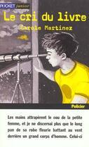 Couverture du livre « Le Cri Du Livre » de Carole Martinez aux éditions Pocket Jeunesse