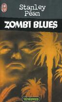 Couverture du livre « Zombi Blues » de Stanley Pean aux éditions J'ai Lu