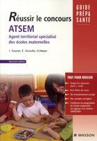 Couverture du livre « Réussir le concours ATSEM (2e édition) » de Jacqueline Gassier et Evelyne Giroulle et Odile Meyer aux éditions Elsevier-masson