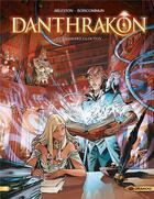 Couverture du livre « Danthrakon t.1; le grimoire glouton » de Olivier Boiscommun et Christophe Arleston aux éditions Drakoo