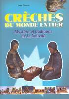 Couverture du livre « Creches Du Monde Entier - Mystere » de Jean Doucet aux éditions Signe
