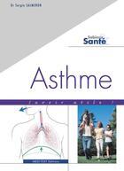 Couverture du livre « Asthme ; savoir utile! » de Sergio Salmeron aux éditions Medi-text