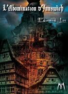 Couverture du livre « L'abomination d'Innswich » de Edward Lee aux éditions Mythologica