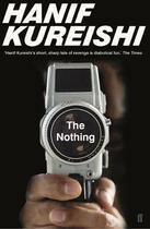 Couverture du livre « The nothing » de Hanif Kureishi aux éditions Faber