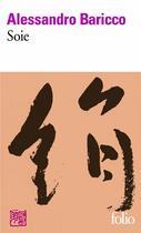 Couverture du livre « Soie » de Alessandro Baricco aux éditions Gallimard