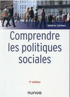 Couverture du livre « Maxi fiches t.1 : comprendre les politiques sociales (7e édition) » de Valerie Lochen aux éditions Dunod
